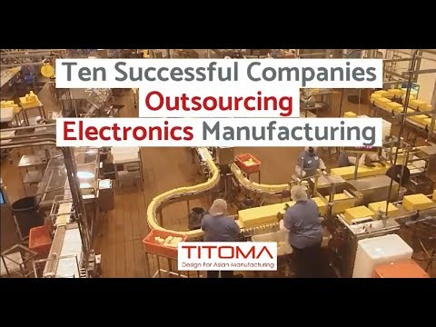 10 Successful Companies Outsourcing Manufacturing