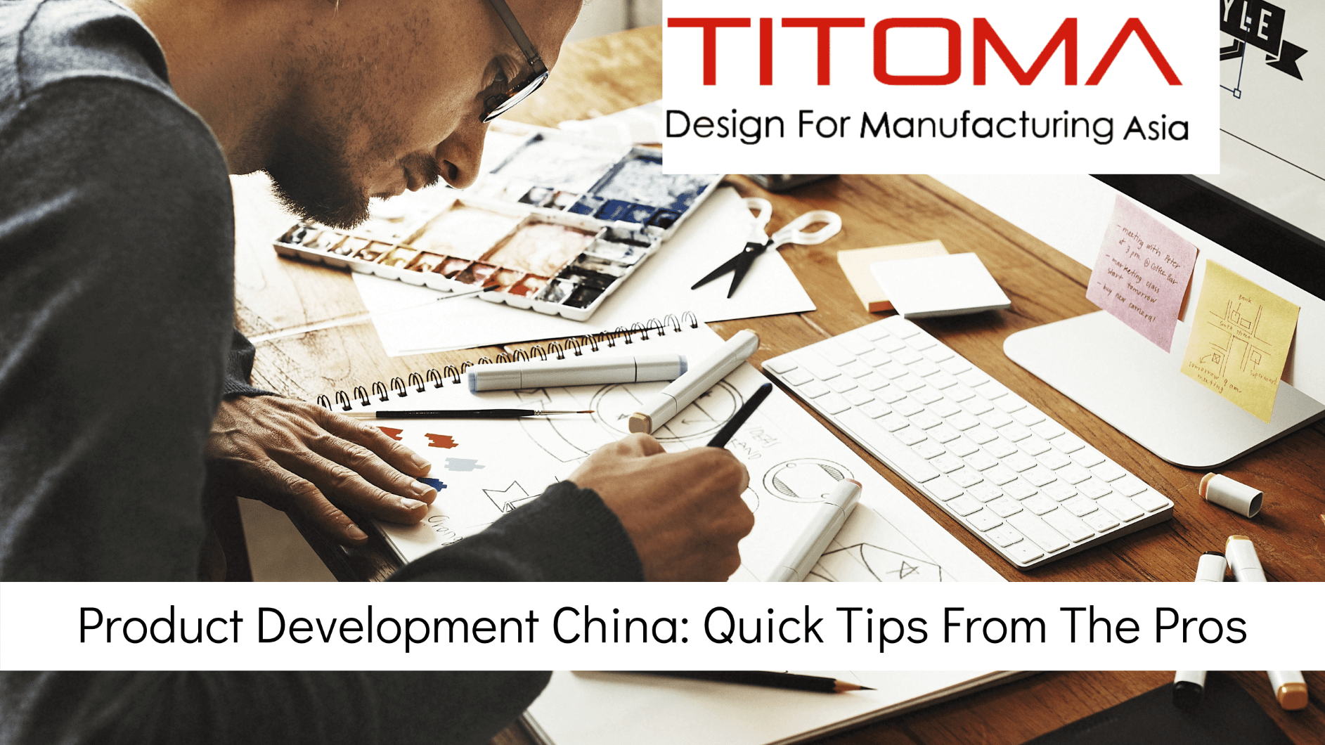 Product Development China Quick Tips