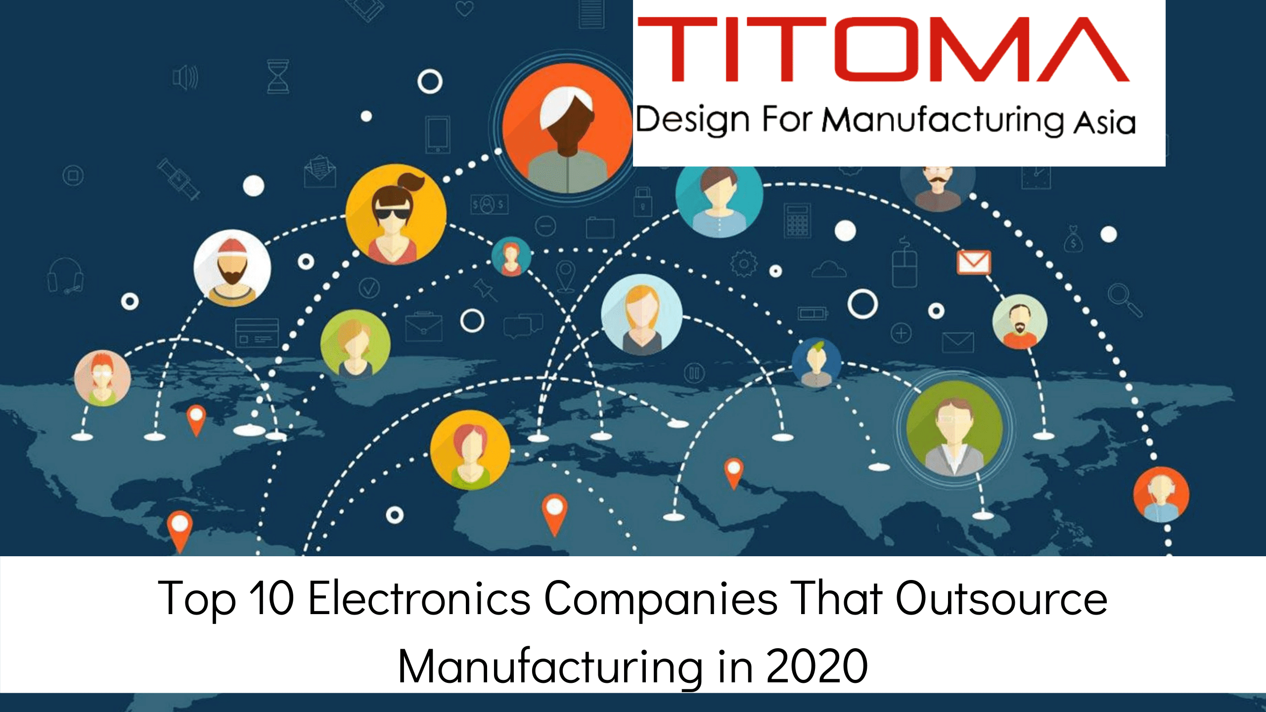 Top Electronics companies that outsource manufacturing