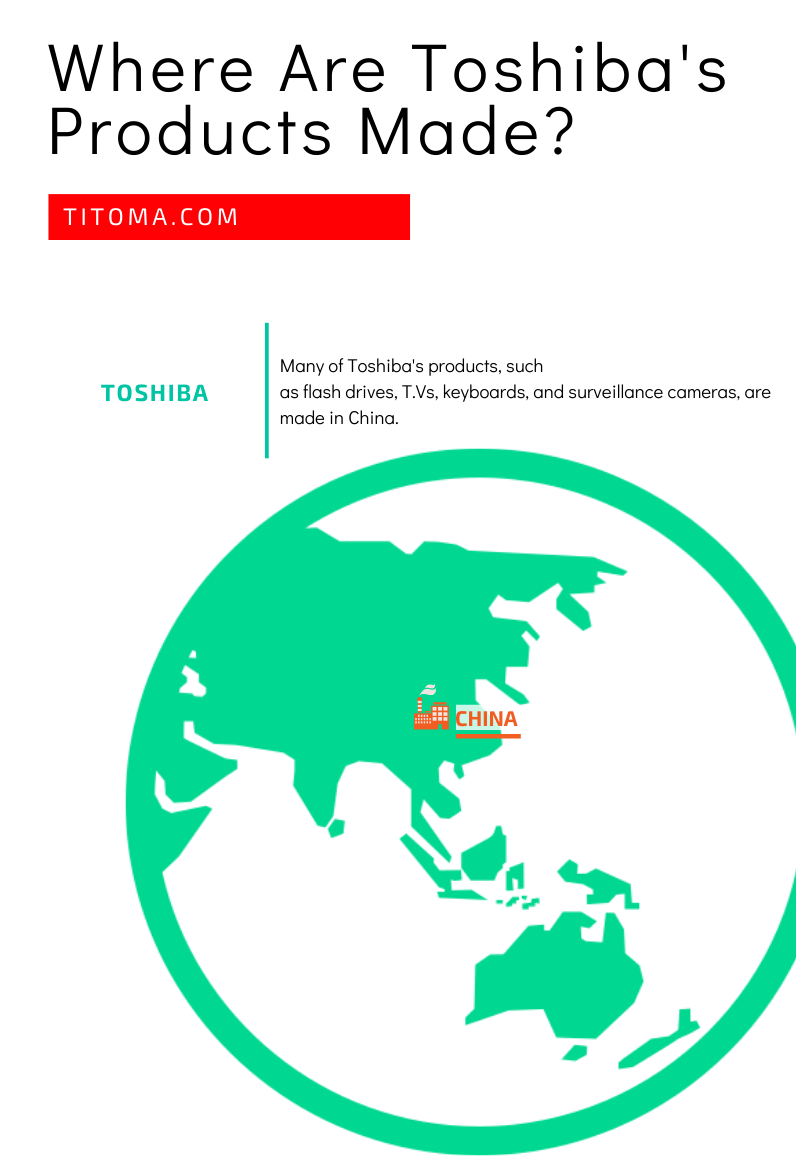 Where are Toshiba's products made