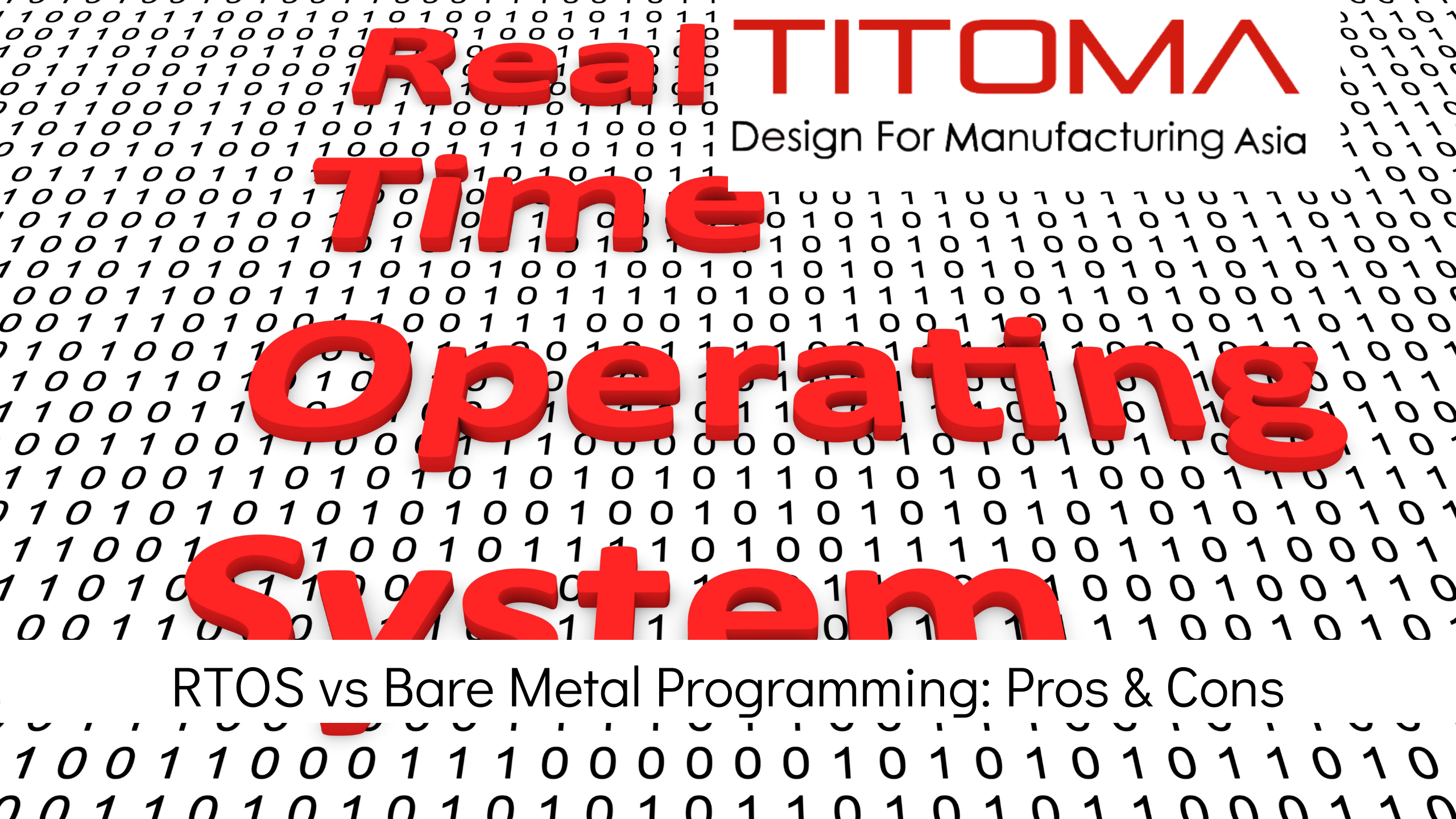 RTOS vs bare metal programming pros and cons