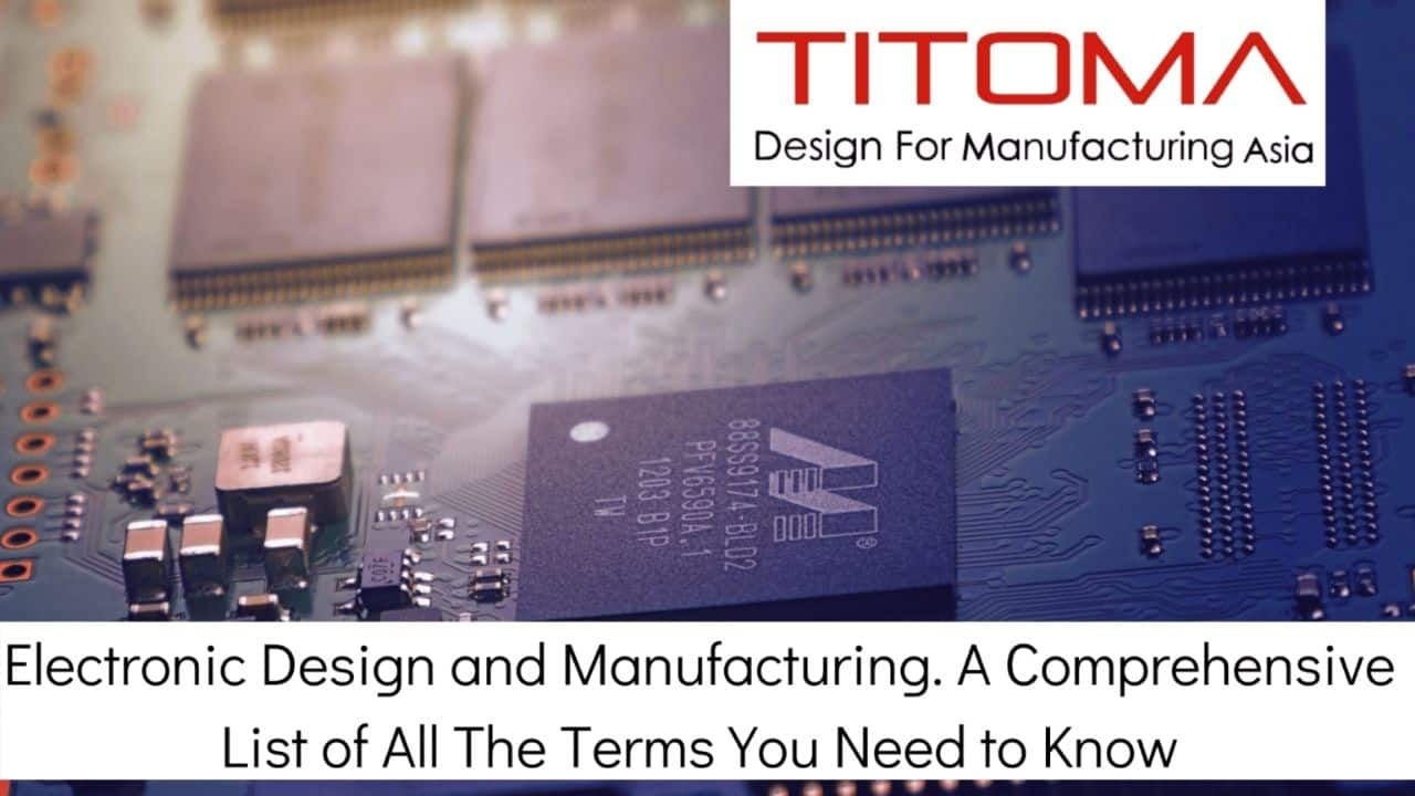 electronics design and manufacturing terms and meanings list