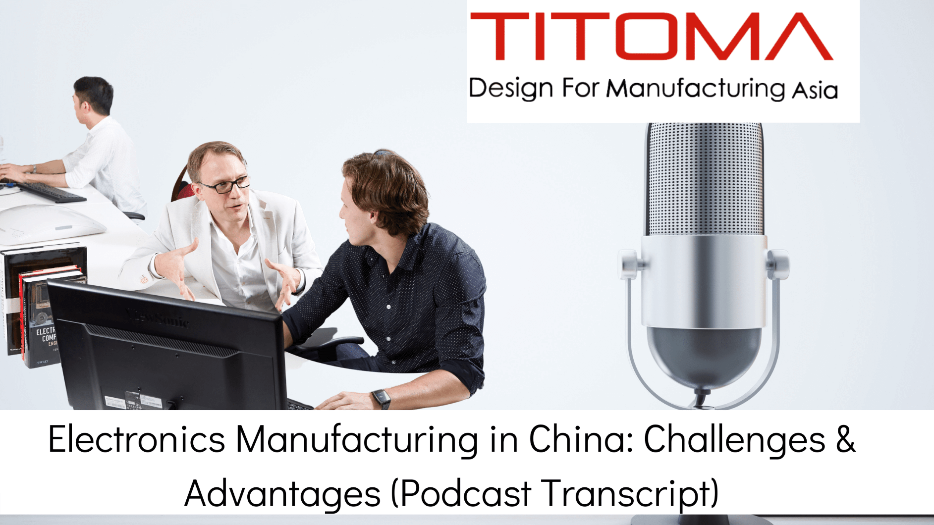 electronics manufacturing in China, challenges and advantages