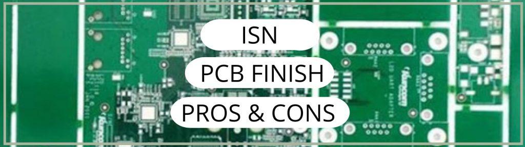 ISN PCB Finish