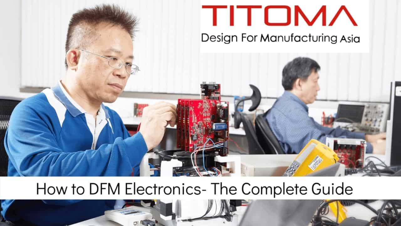 How to DFM electronics the complete guide