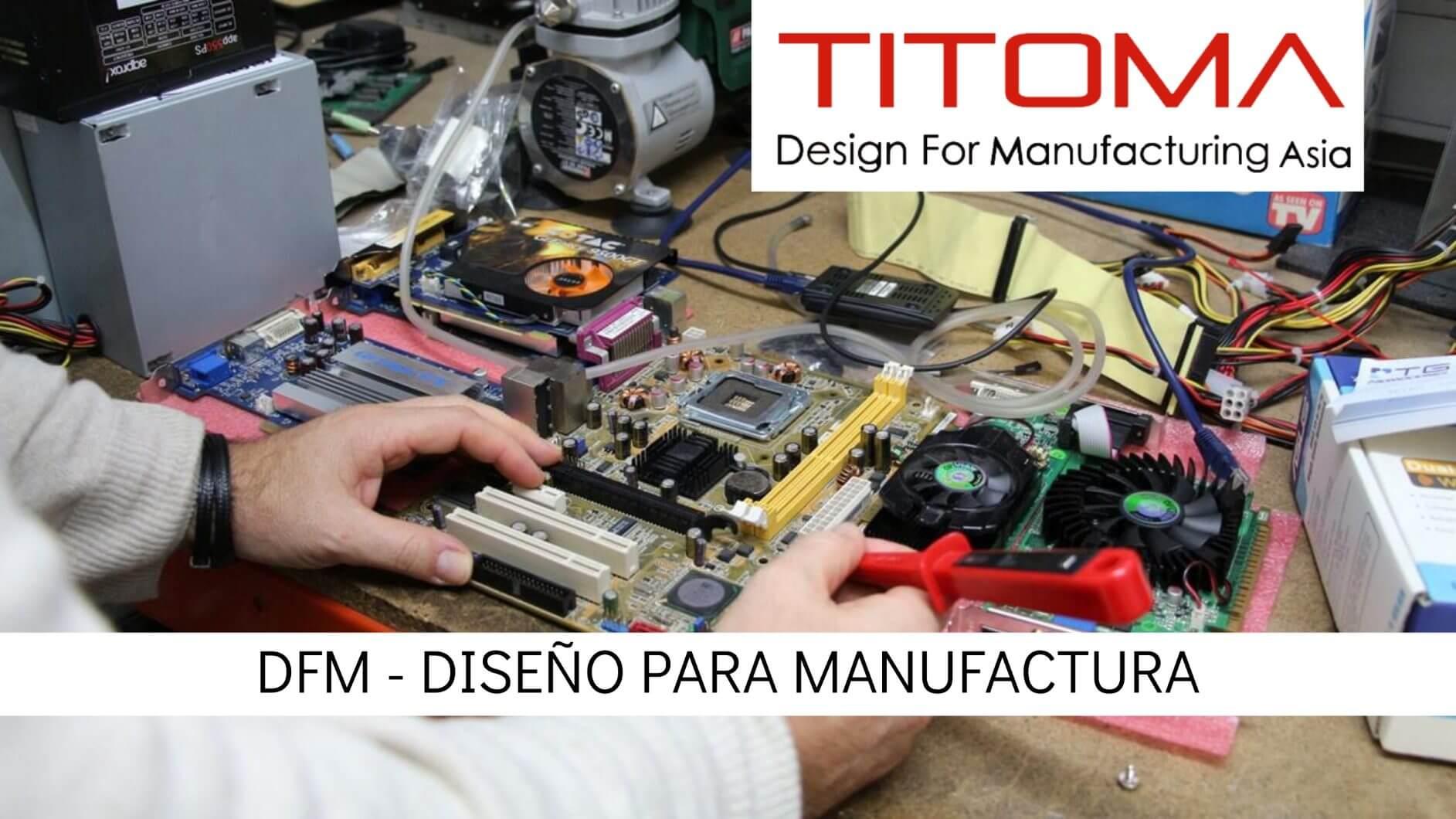 Diseño para manufactura DFM