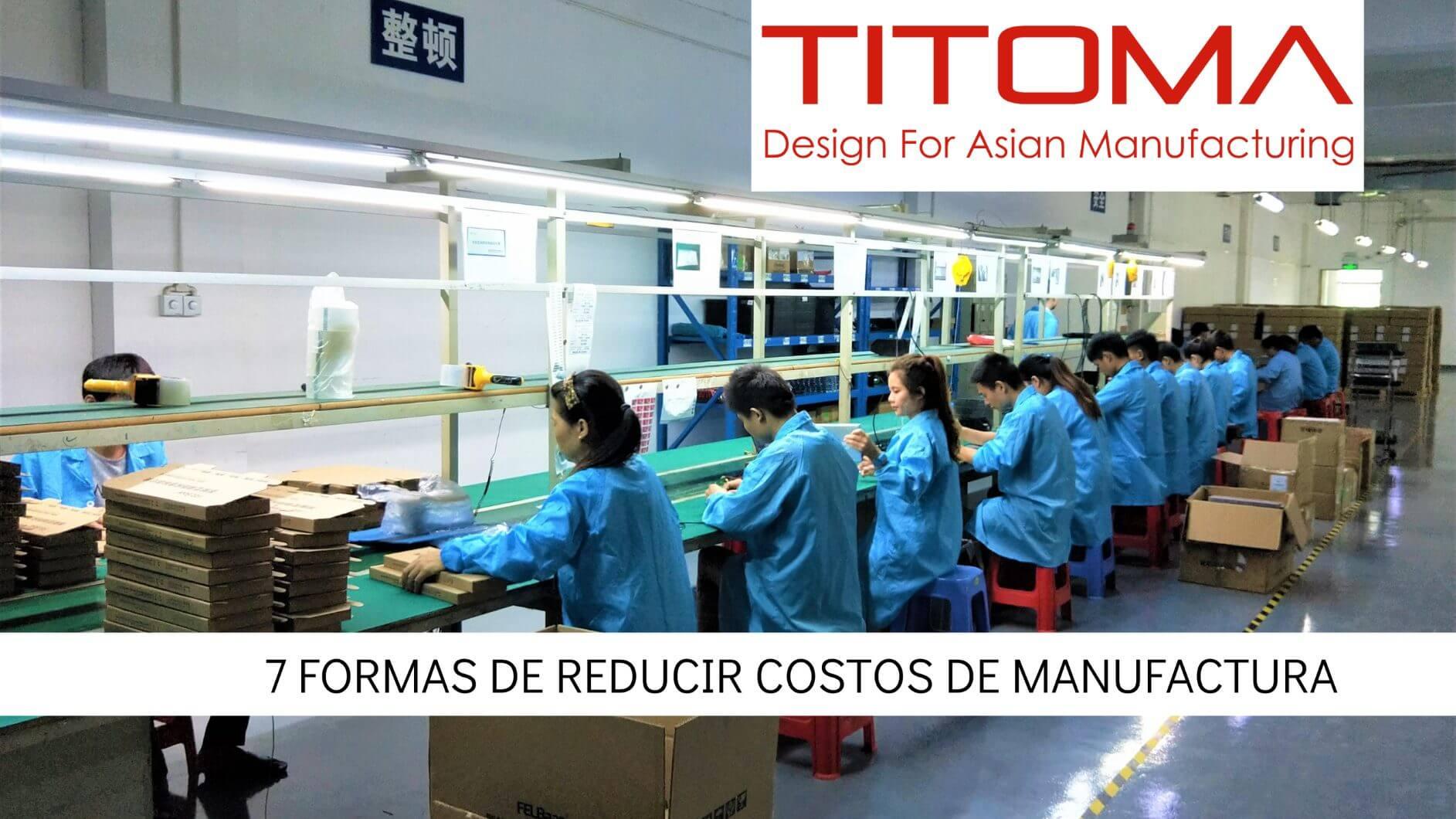 Reducir costos de manufactura