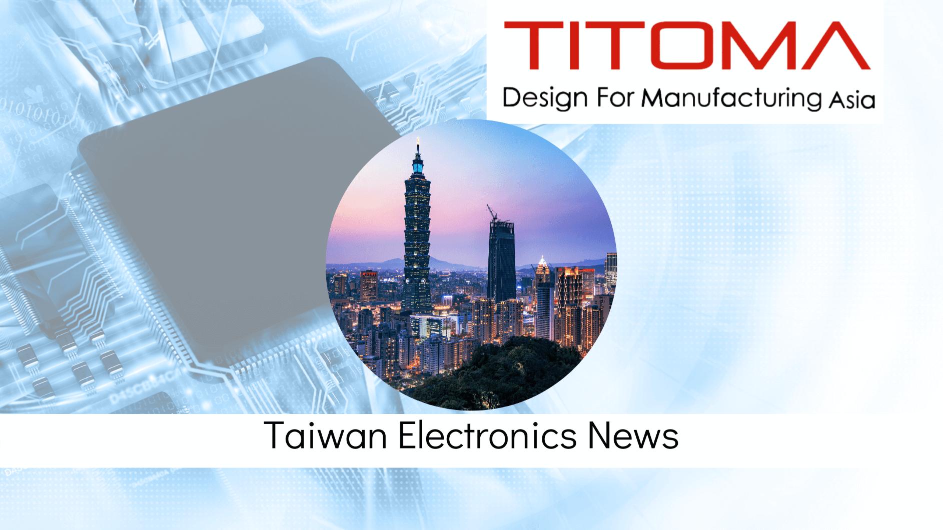 Taiwan Electronics News Titoma