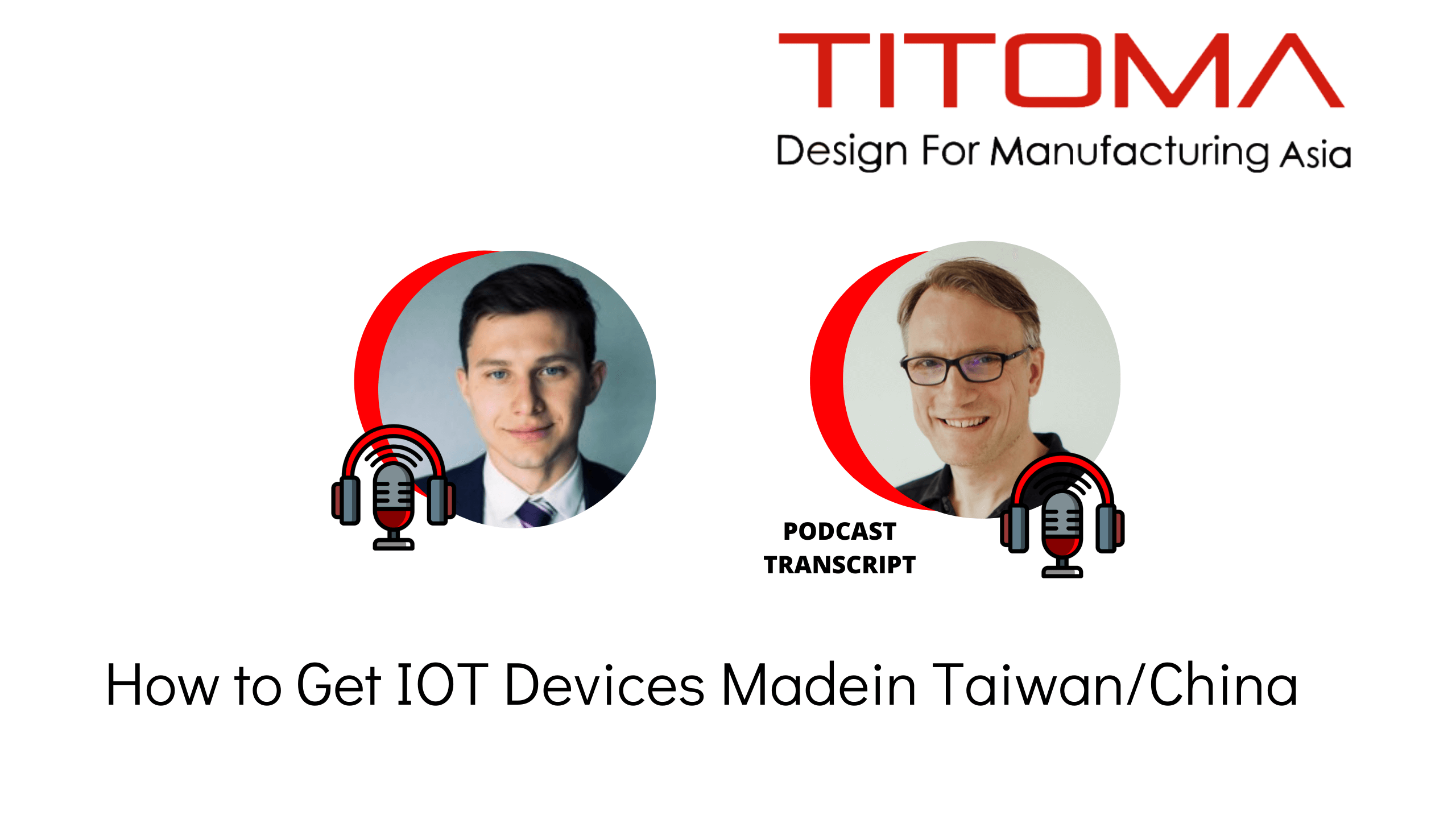 how to get IOT devices made in china or Taiwan