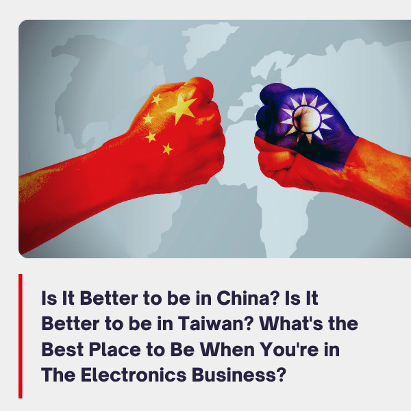 doing business in china vs Taiwan