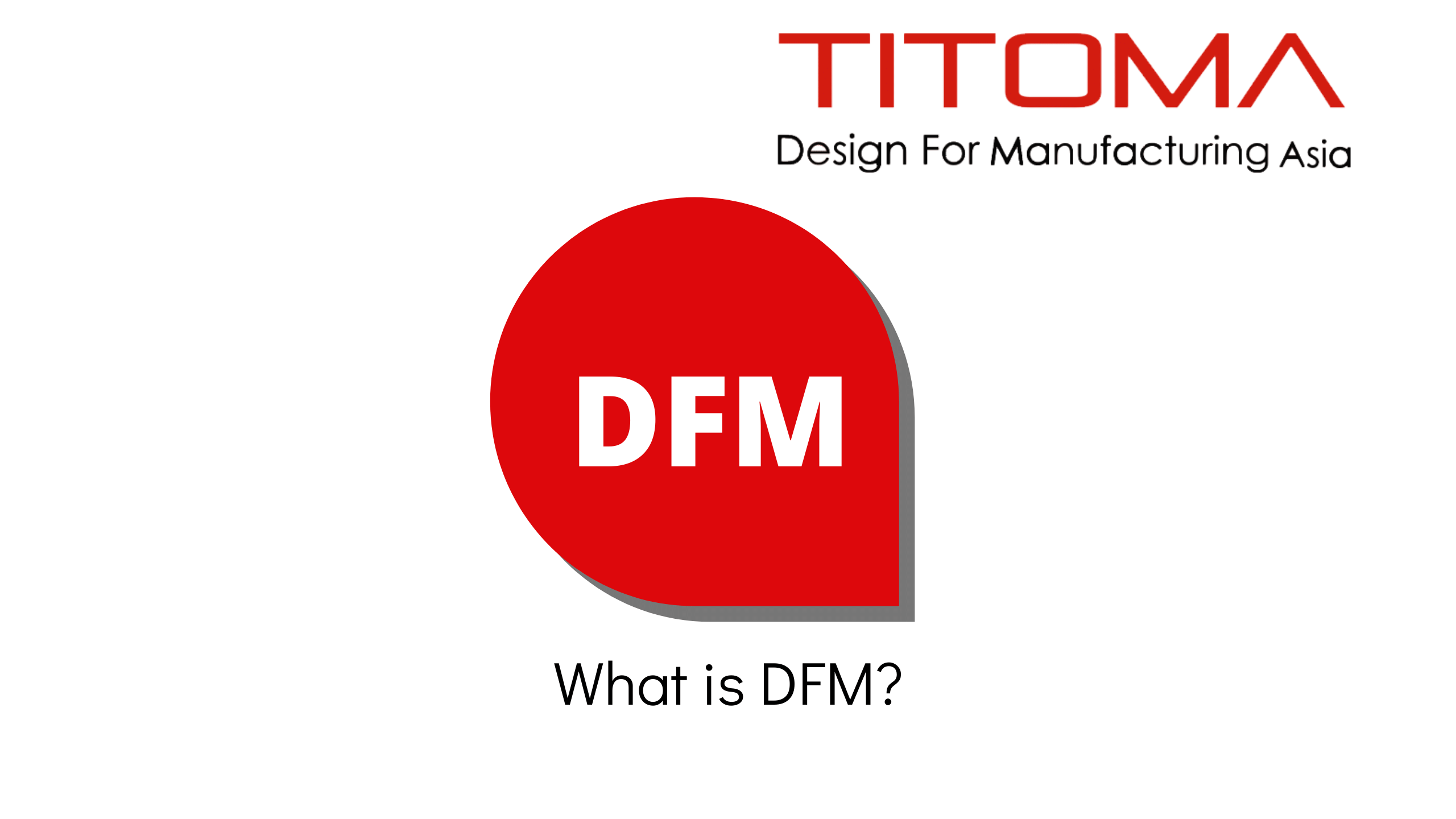 what is dfm design for manufacturing (2)