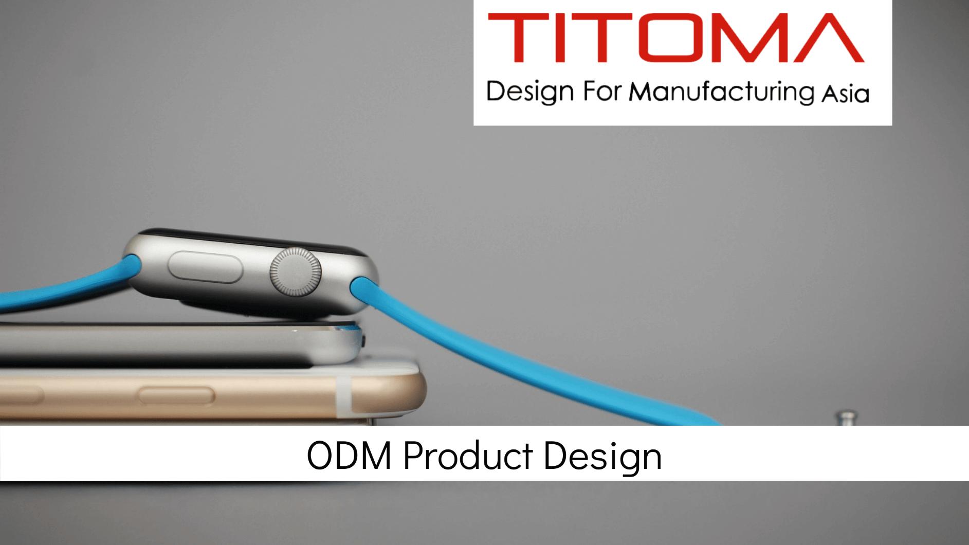 ODM Design