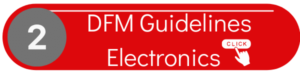 DFM Guidelines for Electronics