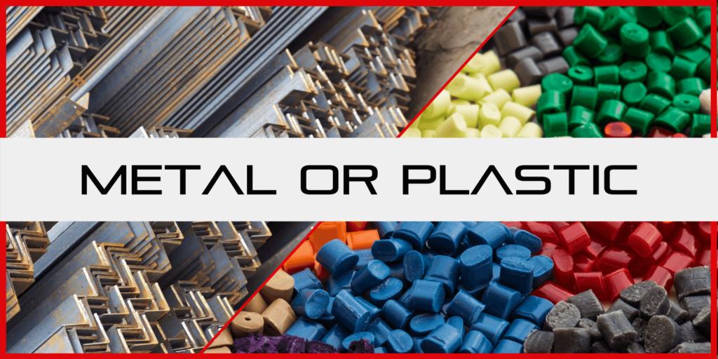 metal or plastic material for DFM