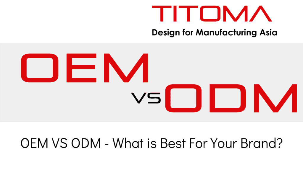 OEM vs ODM what is best for your brand